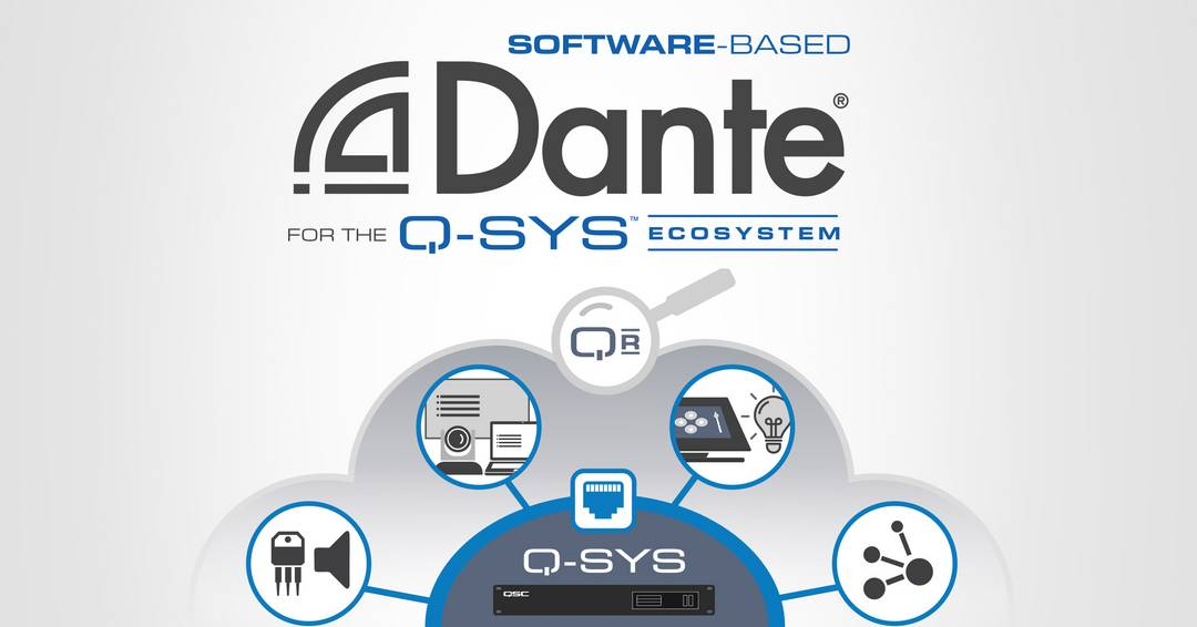 QSC Introduces Software-based Dante for the Q-SYS Ecosystem