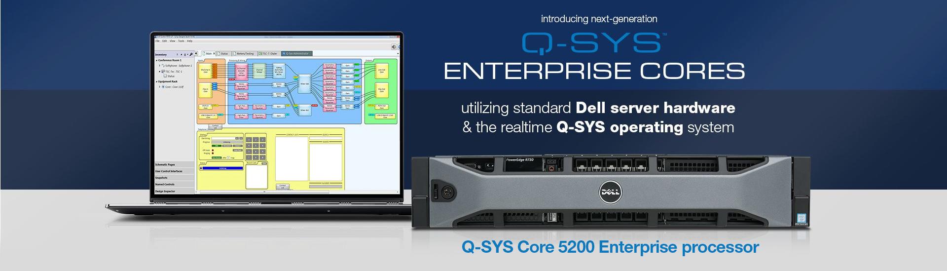 Enterprise-wide Audio, Video, & Control - Solutions - Q-SYS Platform