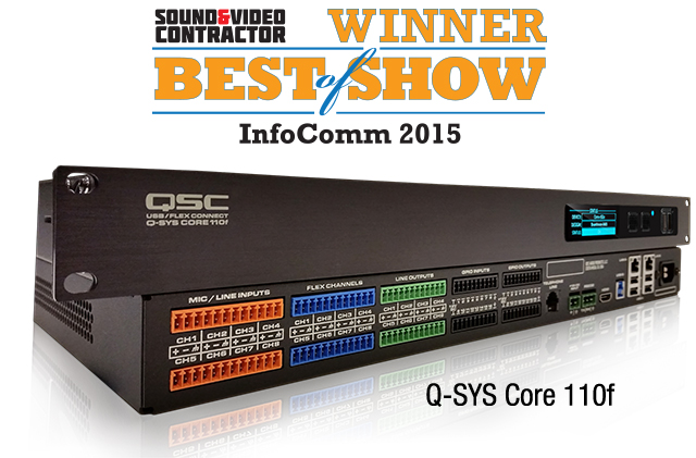 Qsc Awarded Best In Show For Q Sys Core 110f Dsp